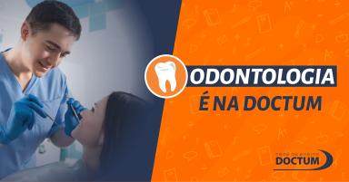 Odontologia é a novidade da Doctum Serra!