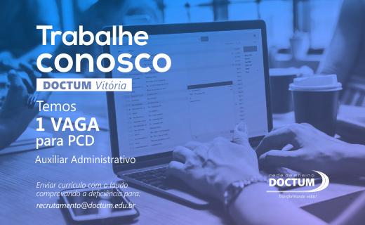 Doctum Vitória abre processo seletivo para Auxiliar Administrativo PCD