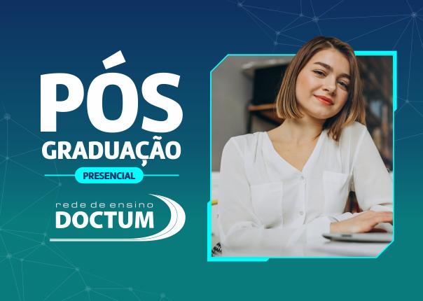 Doctum abre inscrições para cursos de pós-graduação presenciais