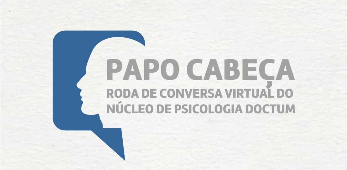 Núcleo de Psicologia Doctum promove roda de conversa virtual