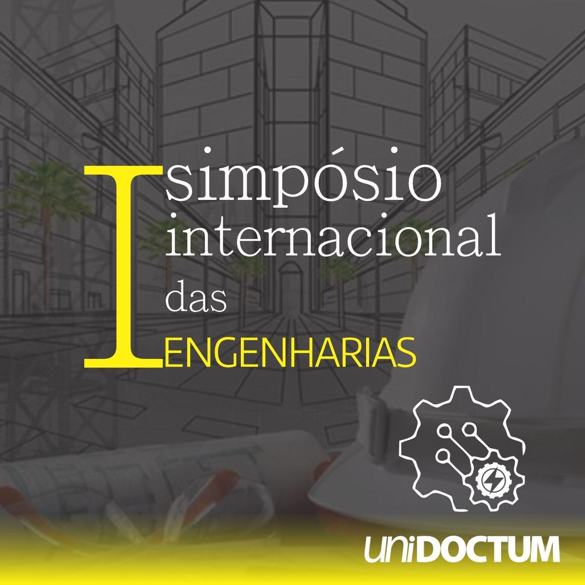 UniDoctum promove I Simpósio Internacional das Engenharias